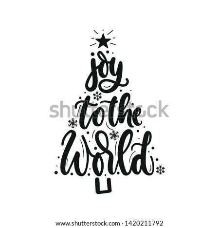 Joy to the world inspirational Christmas greeting card with lettering and Christmas tree. Trendy Christmas and New Year print for greeting cards, posters, textile etc. Vector illustration Royalty-Free Stock Photo #1420211792