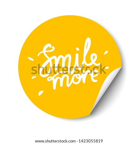 Smile more hand drawn lettering. Promotional sticker with a turned edge on white background. #1423055819