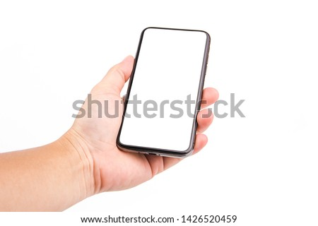 Hand holding smart phone isolated on white background. Empty screen with clipping path. #1426520459