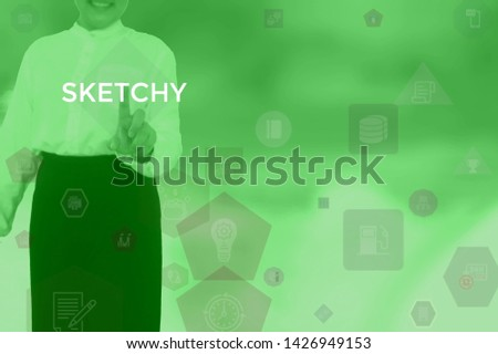 SKETCHY - technology and business concept #1426949153