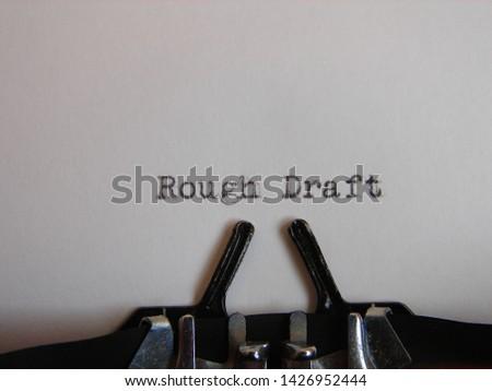 "words ""rough draft"" typed on a typewriter #1426952444"