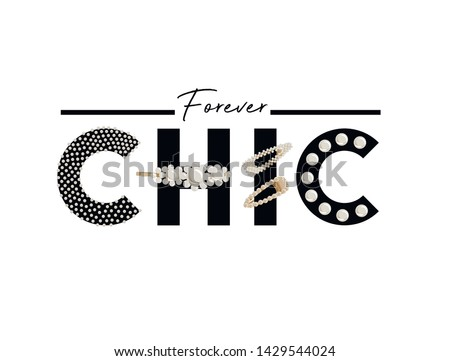 Slogan illustration with pearls and hair clips for t-shirt design.