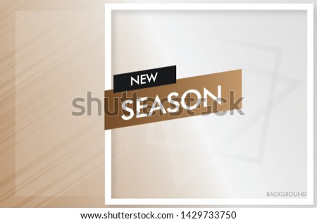 ์New Season Background  White and gray background with brown color Geometric pattern #1429733750