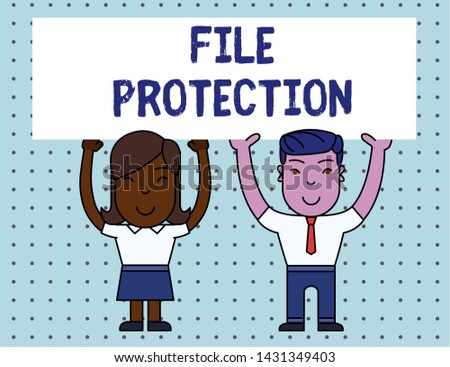 Conceptual hand writing showing File Protection. Business photo showcasing Preventing accidental erasing of data using storage medium Two Smiling People Holding Poster Board Overhead with Hands.