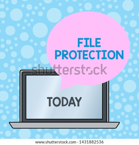 Writing note showing File Protection. Business photo showcasing Preventing accidental erasing of data using storage medium Round Shape Speech Bubble Floating Over Laptop Backdrop.