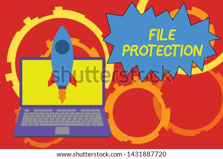 Conceptual hand writing showing File Protection. Business photo showcasing Preventing accidental erasing of data using storage medium Launching rocket up laptop Startup Developing goal objective.