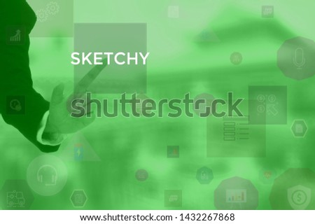 SKETCHY - technology and business concept #1432267868