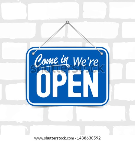 Blue sign Come in we are Open, with shadow isolated on brick wall. Realistic Design template - Vector #1438630592