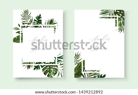 Wedding greenery tropical exotic floral invitation card save the date design with tropic monstera palm leaves herbs wreath and frame. Botanical elegant decorative vector template watercolor style #1439212892
