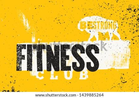 Fitness Club typographic vintage grunge poster design. Retro vector illustration. #1439885264