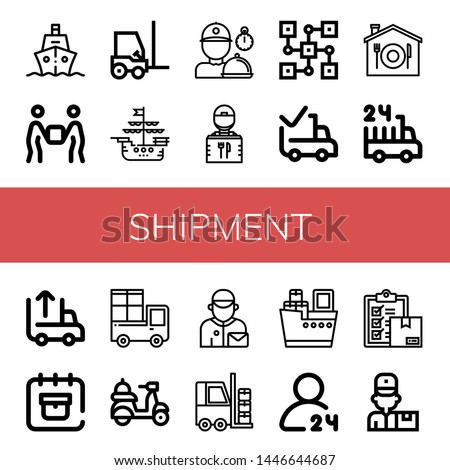 Set of shipment icons such as Ship, Delivery, Forklift, Delivery man, Delivery guy, Distributed, Delivered, Home hours Unloading, date , shipment #1446644687