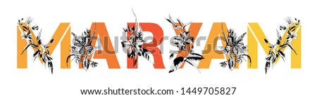 Female name Maryam. Decorative floral font in orange color. Typography in the style of modern, vintage. #1449705827