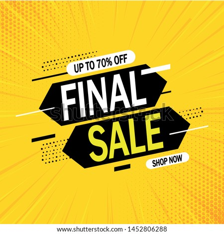 Special offer final sale banner with on yellow background, up to 70% off. Vector illustration. #1452806288