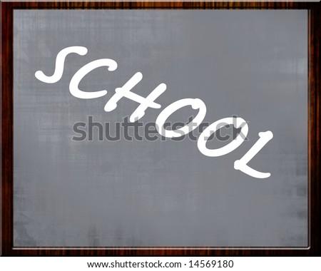 blackboard with 'school' written on it in chalk #14569180