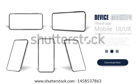 Smartphone frame less blank screen, rotated position. Smartphone from different angles.  Mockup generic device. Vector smartphones set.Template for infographics or presentation 3D realistic phones. #1458537863