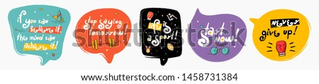 Motivation speech bubbles collection. Doodle speech bubbles with icon. Stylized slogan. Perfect for the design of mugs, gifts, textiles, cards, banners, posters, web and more #1458731384