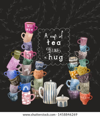 """The composition of the stacks of columns of colored mugs with the quote """"A cup of tee is like a hug"""" on a black background as a chalkboard"""