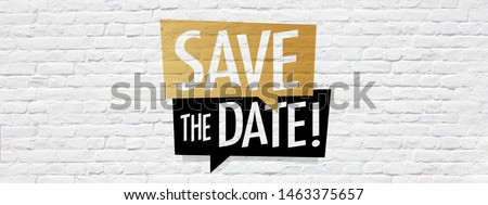 Save the date on speech bubble Royalty-Free Stock Photo #1463375657