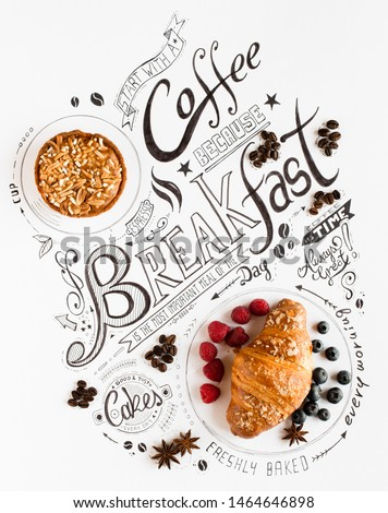 Hand Drawn Breakfast Lettering Typography with classic Phrases in a vintage composition with real cakes #1464646898