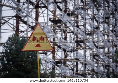 Radar Duga - Chernobyl -2. Chernobyl Exclusion Zone. The accident at the Chernobyl nuclear power plant. The consequences of the accident. Yellow radiation sign. Dangerous territory. Infection with rad #1465110734