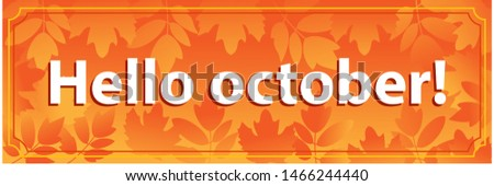 Hello October. Autumn banner for the site. Vector template.