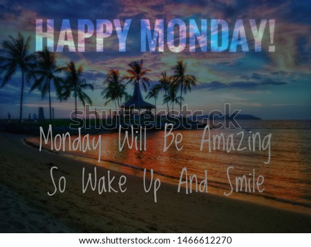 Image with wordings or quotes about monday