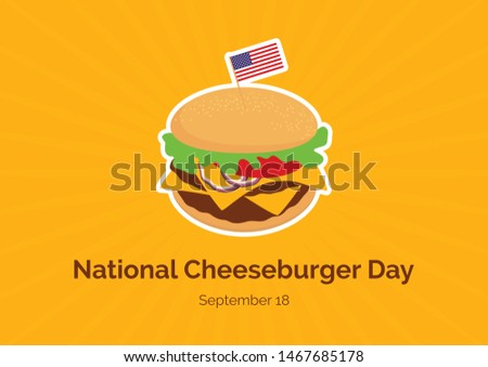 National Cheeseburger Day illustration. Burger cartoon. Cheeseburger icon. Cheeseburger with american flag illustration. American Food & Beverage Holiday. Important day