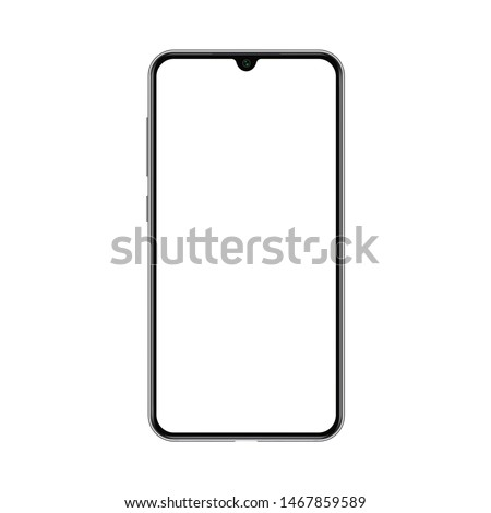 Smartphone mockup with blank white screen. Realistic vector trendy frameless smart phone, cellphone isolated. #1467859589