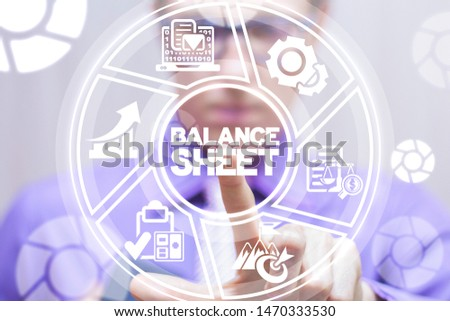 Balance Sheet Financial Accounting concept. Business Bookkeeping concept. #1470333530