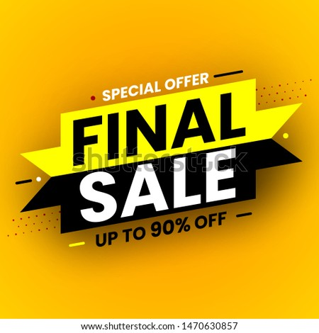 Black and yellow final sale banner, special offer. Vector illustration. #1470630857
