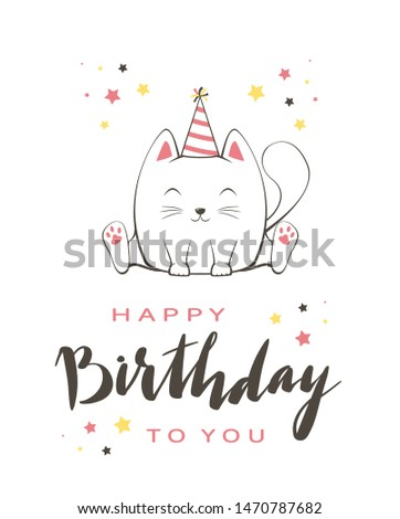 Lettering Happy Birthday on greeting card in cartoon style. Vector contour image of pink happy kitty in party hat. Can be used for card, children's clothing design, t-shirts, banners, illustrations. #1470787682