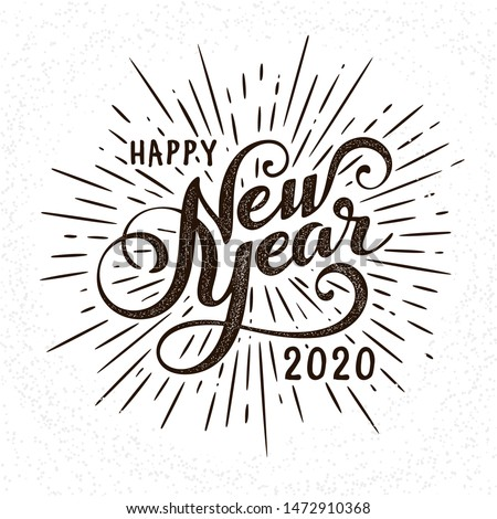 Happy 2020 New Year Greeting Card. Holiday Vector Illustration With Lettering Composition And Burst. Vintage festive label #1472910368