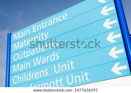 Hospital sign for Maternity, Outpatients, wards and children's unit