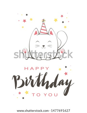 Lettering Happy Birthday on greeting card in cartoon style. Vector contour image of pink happy kitty in party hat. Can be used for card, children's clothing design, t-shirts, banners, illustrations. #1477691627