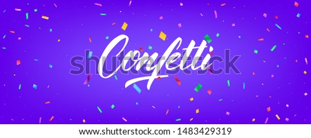 Confetti background vector design. Holiday banner design with colorful particles and lettering. #1483429319