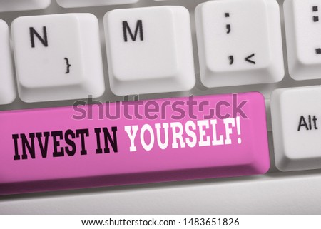 Word writing text Invest In Yourself. Business concept for nvesting in a coach or a training to learn new things White pc keyboard with empty note paper above white background key copy space. #1483651826