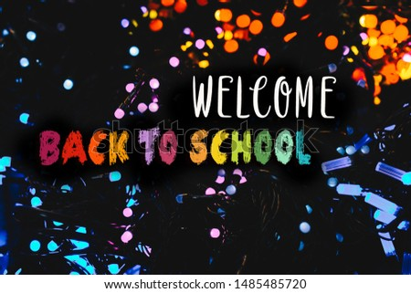Back to school wording as education, teaching and learning concept #1485485720
