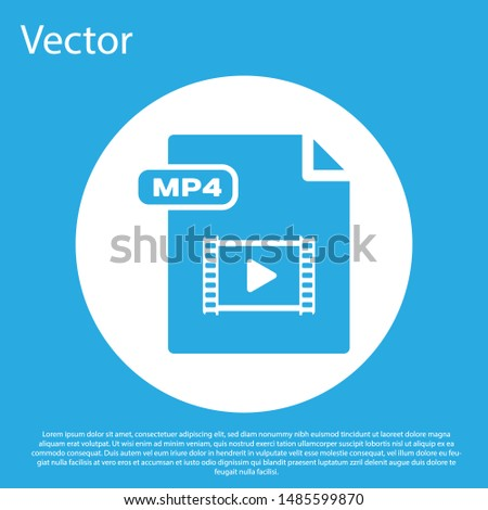 Blue MP4 file document. Download mp4 button icon isolated on blue background. MP4 file symbol. White circle button. Vector Illustration