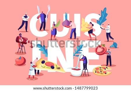 Cuisine Concept with Tiny People and Chief Characters Cooking Eating and Holding Different Huge Food Pieces. Fast Food Cafe Visitors Poster Banner Flyer Brochure. Cartoon Flat Vector Illustration #1487799023