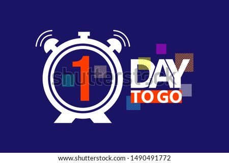 1 day to go last countdown icon. vector illustration #1490491772