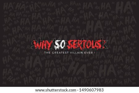 Joker quote illustrations with word mark in black background