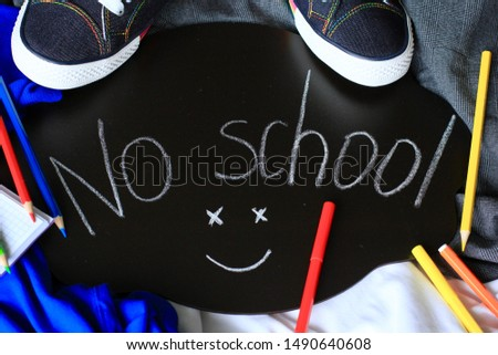 No school, vacation, holiday concept. Colorful, bright, school background. Selective focus.