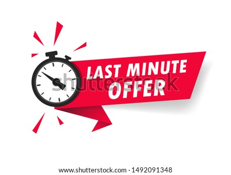 Red last minute offer with clock for promotion, banner, price. Label countdown of time for offer sale.Alarm clock with last minute offer of chance on isolated background. vector illustration #1492091348