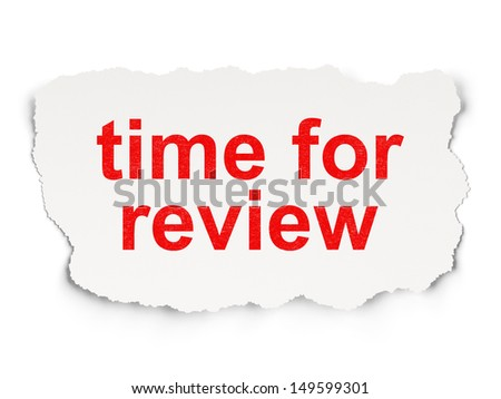 Timeline concept: torn paper with words Time for Review on Paper background, 3d render #149599301