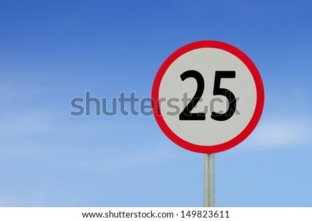 speed limit sign 25 on sky background. #149823611
