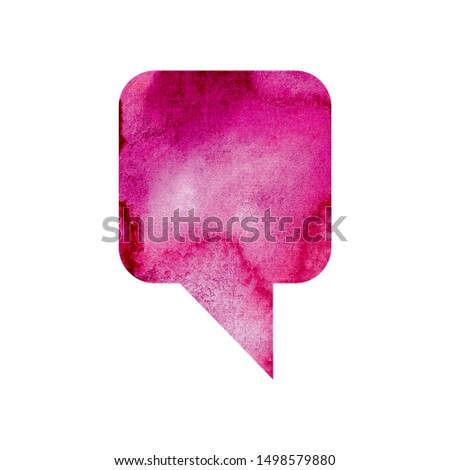 Pink watercolor blank speech bubble dialogue blank form on white background. Speech bubble hand drawn illustration. Isolated watercolor clipart. Text, place painted with watercolor. Dialog bubble.