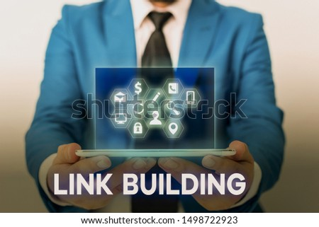 Handwriting text Link Building. Concept meaning SEO Term Exchange Links Acquire Hyperlinks Indexed. #1498722923