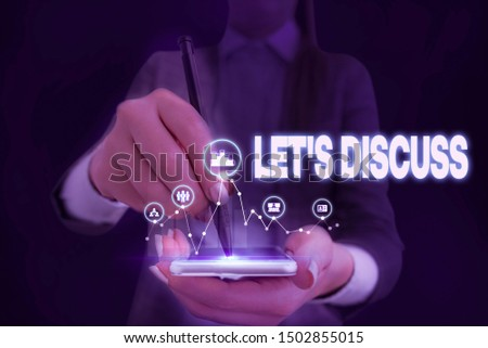 Writing note showing Let S Discuss. Business photo showcasing asking someone to talk about something with demonstrating or showing Woman wear formal work suit presenting presentation using smart #1502855015