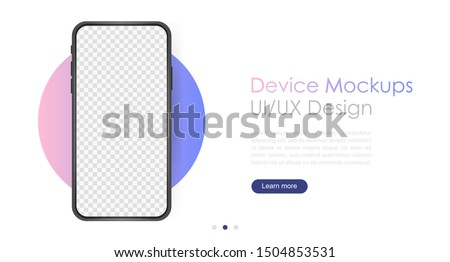 Smartphone blank screen, phone mockup. Template for infographics or presentation UI design interface. #1504853531