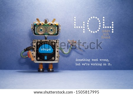 404 error page not found. Serviceman robot with hammer and pliers on blue background. Text message Something went wrong but we are working on it. #1505817995